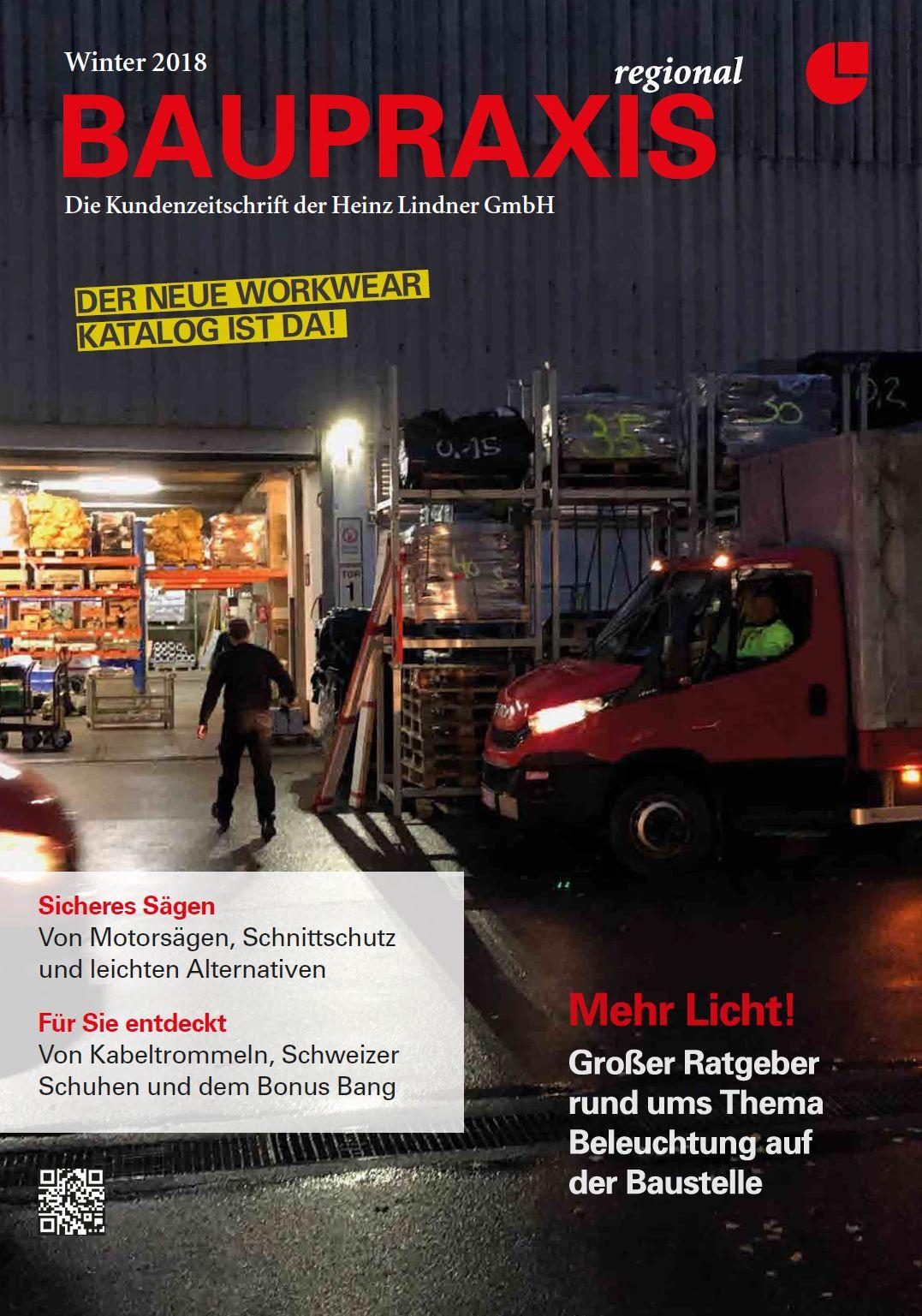 BAUPRAXIS Die Kundenzeitschrift der Heinz Lindner GmbH  – Winter 2018