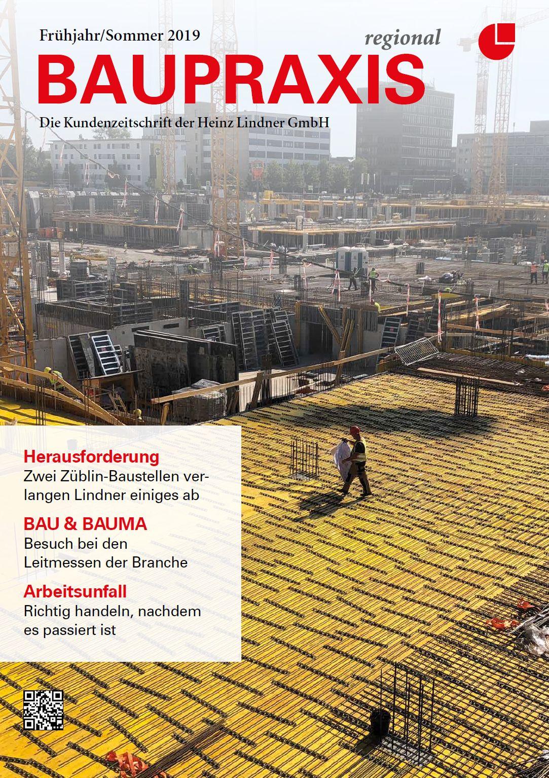 BAUPRAXIS Die Kundenzeitschrift der Heinz Lindner GmbH – Sommer 2019